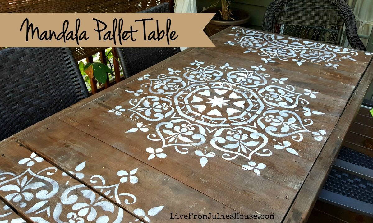 Mandala Stencil Pallet Table Live From Julies House
